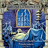 Gruselkabinett – Folge 12 – Frankenstein Teil 1