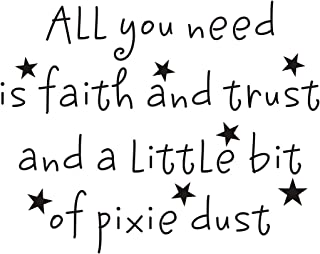 Everysticker4u All You Need is Faith and Trust and a Little bit of Pixie dust Kids Girls Fairy Quote Saying Wall Sticker Decals Transfer Removable Words Lettering (Size1: 11.4