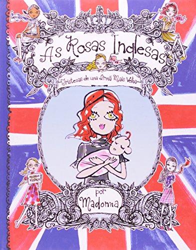 As Rosas Inglesas. Tristezas de Uma Irma Mais Velha - Volume 5