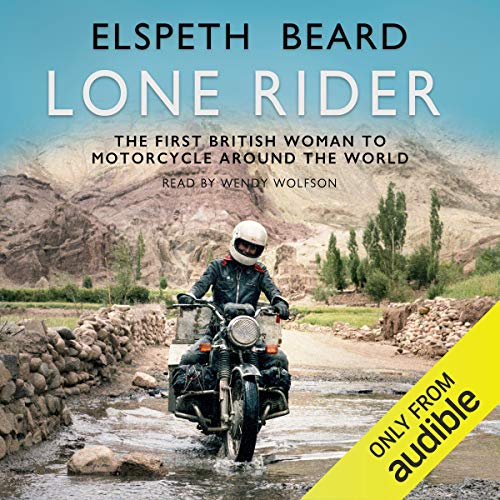 Lone Rider Audiobook By Elspeth Beard cover art