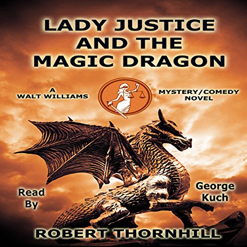 Lady Justice and the Magic Dragon audiobook cover art