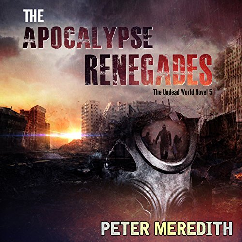 The Apocalypse Renegades audiobook cover art