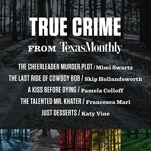 True Crime from Texas Monthly audiobook cover art