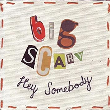 Hey Somebody - Single