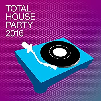 Total House Party 2016