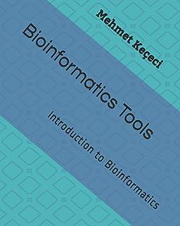 Bioinformatics Tools: Introduction to Bioinformatics