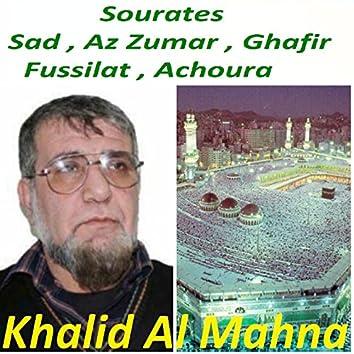 Sourates Sad , Az Zumar , Ghafir , Fussilat , Achoura (Quran)