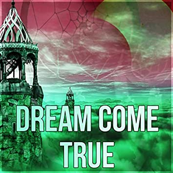 Dream Come True - Rest, Destress, Nature of Sounds, Background for Bedtime Stories, Secret Garden, Relax, Meditate