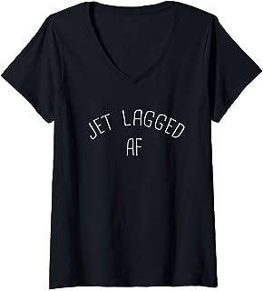 Womens Jet Lagged AF Funny International Flight Travel Jet Lag Gift V-Neck T-Shirt