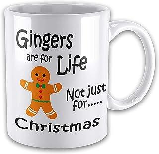 Funny Mug Gingers are for Life Not Just for Christmas Funny Novelty Gift Mug