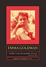 Emma Goldman: A Documentary History of the American Years, Volume 3: Light and Shadows, 1910–1916