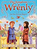 Let the Games Begin! (7) (The Kingdom of Wrenly)