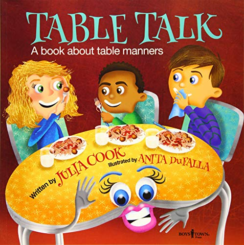 Table Talk A Book About Table Manners Building Relationships