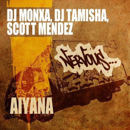 Dj Monxa, DJ Tamisha & Scott Mendez