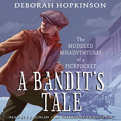 A Bandit's Tale: The Muddled Misadventures of a Pickpocket cover art