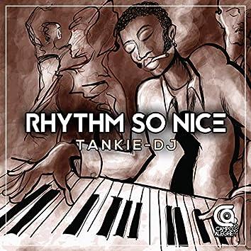 Rhythm So Nice