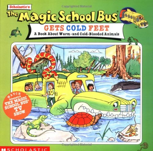 The Magic School Bus Gets Cold Feet: A Book About Warm-And Cold-Blooded Animals (Magic School Bus Book Series)の詳細を見る
