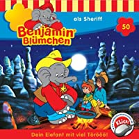 Benjamin als Sheriff (Benjamin Blümchen 50) Hörbuch