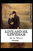 Love and Mr Lewisham Annotated