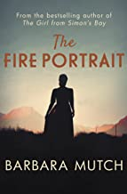The Fire Portrait: The page-turning novel of love and loss