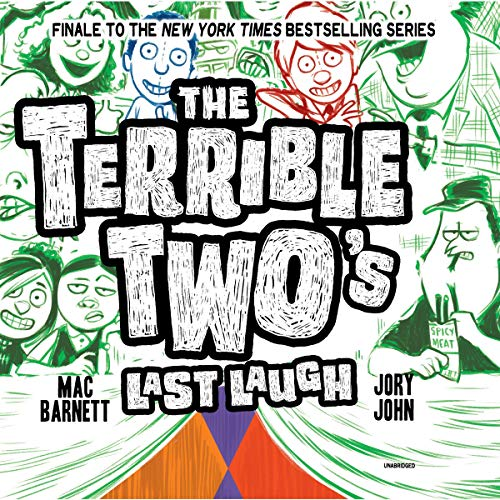 The Terrible Two's Last Laugh: The Terrible Two Series, Book 4