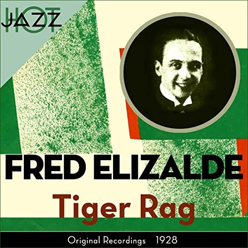 Fred Elizalde And His Anglo American Band