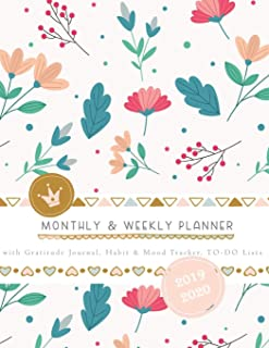 Monthly & Weekly Planner 2019 - 2020 with Gratitude Journal, Habit & Mood Tracker, TO-DO Lists: Girly Romantic Cover of Fl...