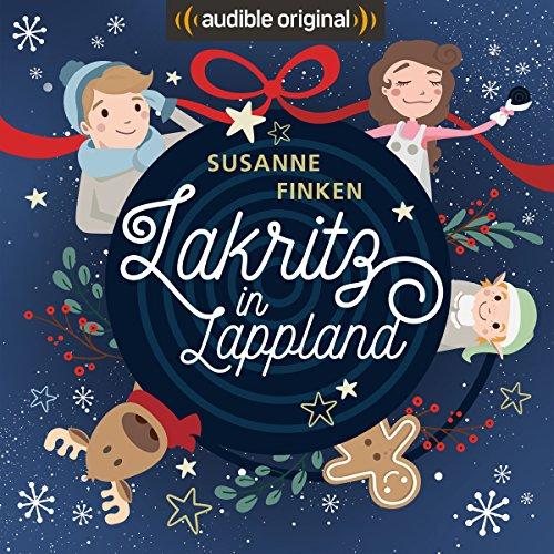 Lakritz in Lappland audiobook cover art