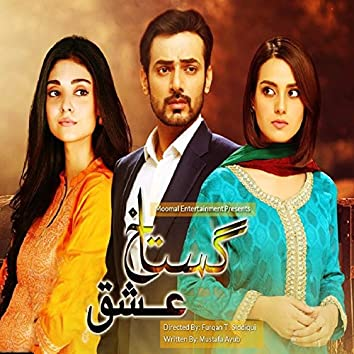 """Gustakh Ishq (feat. Nazish) [From """"Gustakh Ishq""""]"""