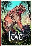 Love - Le tigre