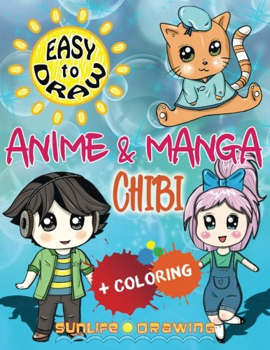 EASY TO DRAW Anime & Manga CHIBI: Draw & Color 20 Cute Kawaii Animals & Pets, Boys & Girls (How to Draw Books)