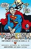 Grandes Autores de Superman: John Byrne - Superman: El hombre de acero vol. 10 (Grandes autores Superman: Byrne)