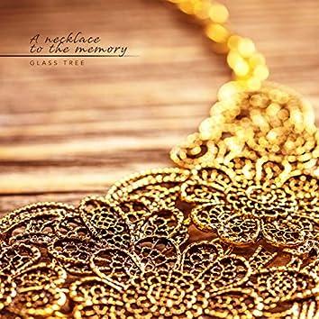 A memorable necklace