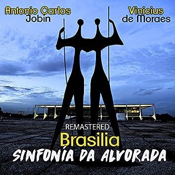 Brasilia - Sinfonia da Alvorada (Remastered)