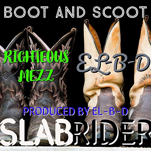 Boot And Scoot (feat. EL-B-D)