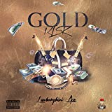 Gold Risk [Explicit]