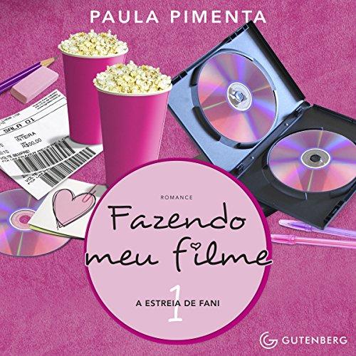A Estreia De Fani [The Fani Premiere] audiobook cover art