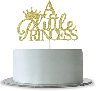 A Little Princess with Crown Cake Topper Gold Glitter Baby Birthday Party - Baby Shower, Gender Reveal Party Decoration