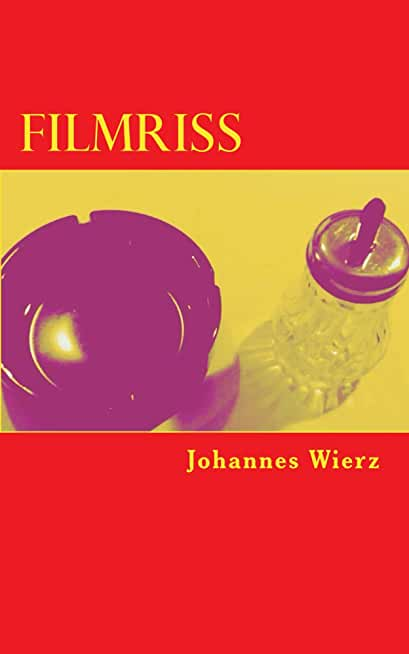 Filmriss (German Edition)