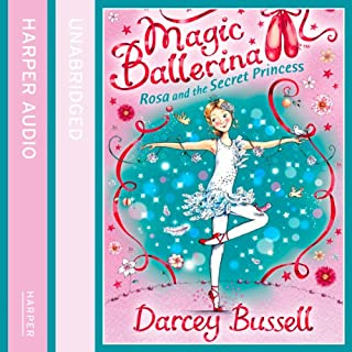 Magic Ballerina (7) - Rosa and the Secret Princess                   By:                                                                                                                                 Darcey Bussell                               Narrated by:                                                                                                                                 Helen Lacey                      Length: 43 mins     3 ratings     Overall 4.7