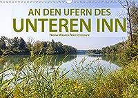 An den Ufern des Unteren Inn (Wandkalender 2022 DIN A3 quer): Hanna Wagner zeigt Impressionen von den Ufern des Unteren Inn zwischen Muehldorf und Passau. (Monatskalender, 14 Seiten )