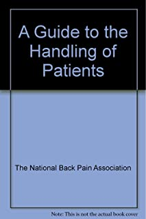 A Guide to the Handling of Patients