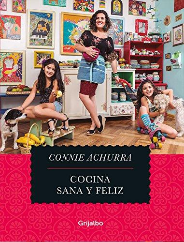 Cocina, sana y feliz (Spanish Edition)