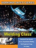 Workshop Safety Welding Class