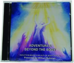 Adventures Beyond the Body: Music for Out-of-Body Travel