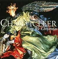 Sing We Christmas by Chanticleer (1995-09-19)