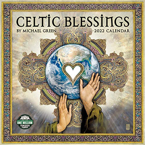 Celtic Blessings 2022 Wall Calendar: Illuminations by Michael Green