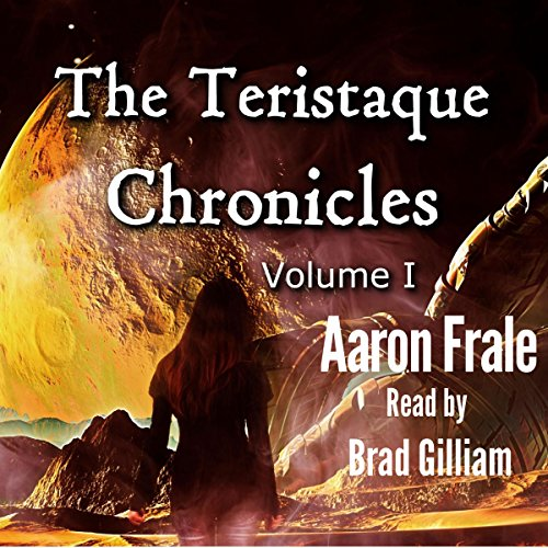 The Teristaque Chronicles audiobook cover art