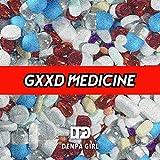 GXXD MEDICINE 歌詞