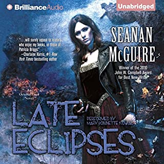 Late Eclipses     An October Daye Novel              Written by:                                                                                                                                 Seanan McGuire                               Narrated by:                                                                                                                                 Mary Robinette Kowal                      Length: 11 hrs and 51 mins     4 ratings     Overall 4.0